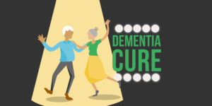 How to Face Dementia: What to Do When There is No Dementia Cure