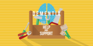 Help and Support for Dementia Caregivers