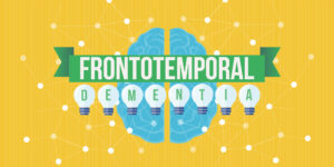 Frontotemporal Dementia: Symptoms, Causes, and Treatment