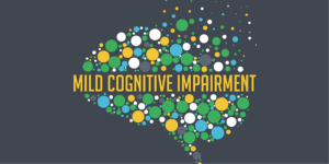 Mild Cognitive Impairment (MCI) – Causes, Symptoms and Treatment