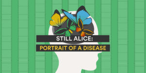 Still Alice (Movie): A Scene-by-Scene Portrait of Alzheimer's