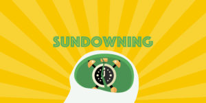 Sundowning with Dementia and Effective Coping Strategies
