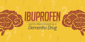 Can Ibuprofen/Advil Help with Dementia?
